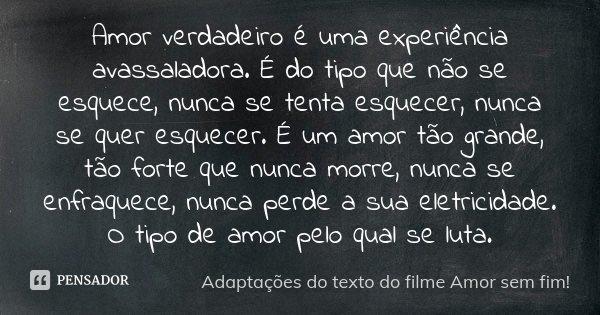 Romance No Ar 40 Frases De Amor Para Usar No Status Do: Amor Verdadeiro é Uma Experiência... Adaptações Do Texto Do