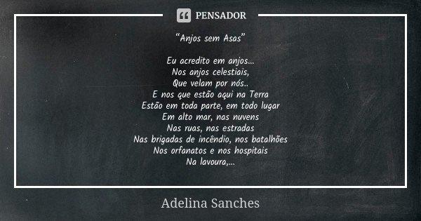 """30 Frases E Mensagens De Luto Para Ajudar A Confortar O: """"Anjos Sem Asas"""" Eu Acredito Em... Adelina Sanches"""