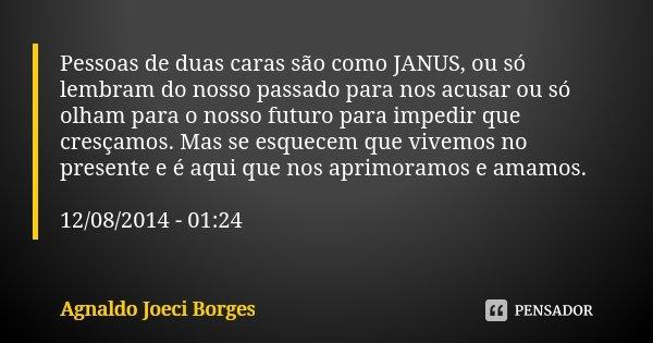 Pessoas De Duas Caras São Como Janus Agnaldo Joeci Borges