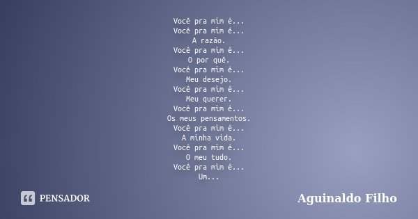 Você Pra Mim é Você Pra Mim é Aguinaldo Filho