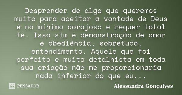 Desprender De Algo Que Queremos Muito Alessandra Gonçalves