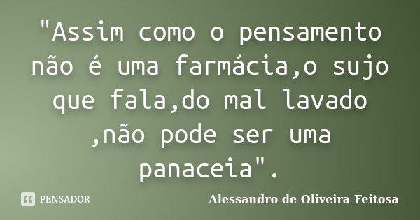 Assim Como O Pensamento Não é Alessandro De Oliveira