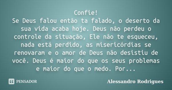 Confie Se Deus Falou Então Ta Falado Alessandro Rodrigues
