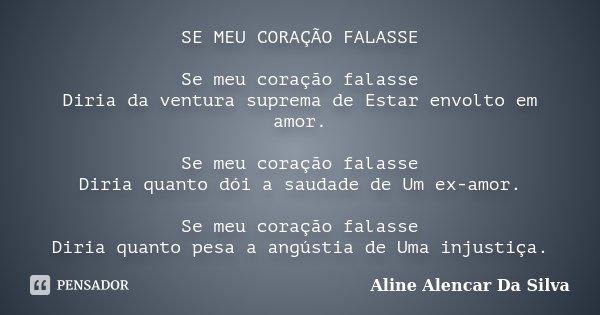 Se Meu Coração Falasse Se Meu Aline Alencar Da Silva