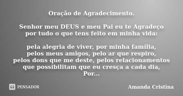 Oração De Agradecimento Senhor Meu Amanda Cristina
