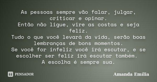 As Pessoas Sempre Vão Falar, Julgar,... Amanda Emília