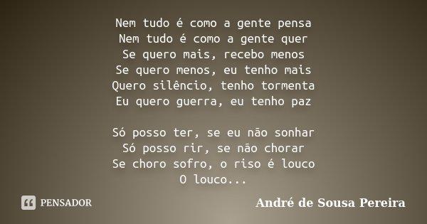 Nem Tudo é Como A Gente Pensa Nem Tudo André De Sousa Pereira