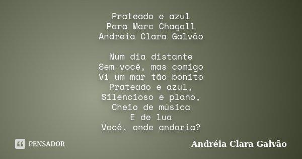 Prateado E Azul Para Marc Chagall Andreia Clara Galvão