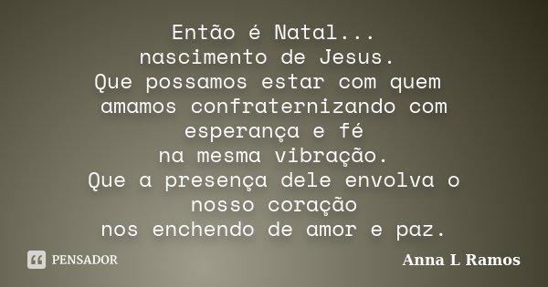 Então é Natal Nascimento De Jesus Anna L Ramos
