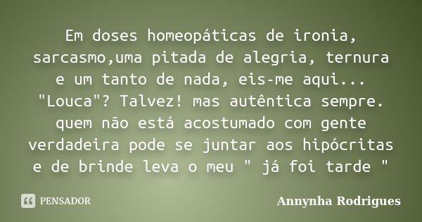 Em Doses Homeopáticas De Ironia Annynha Rodrigues