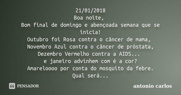 21012018 Boa Noite Bom Final De Antonio Carlos