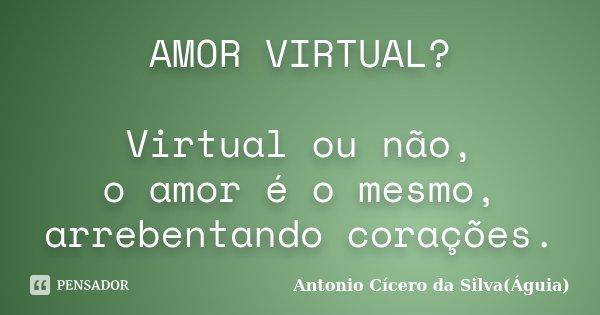 Amor Virtual Virtual Ou Nao O Amor E Antonio Cicero Da