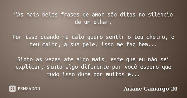 As Mais Belas Frases De Amor São Ariane Camargo 20