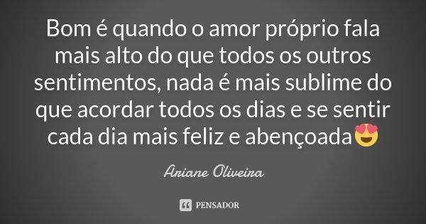 Bom é Quando O Amor Próprio Fala Mais Ariane Oliveira