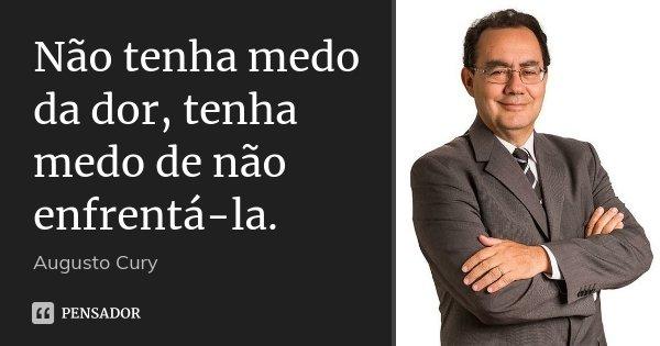 Augusto Cury 19 Pensador