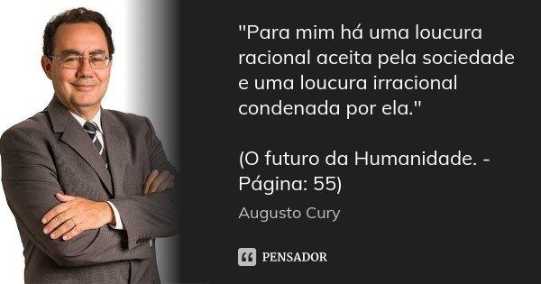 Augusto Cury 7 Pensador