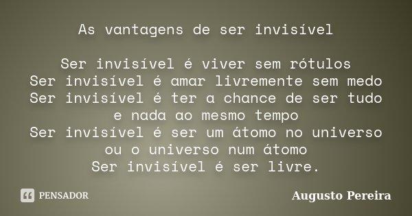 As Vantagens De Ser Invisível Ser Augusto Pereira