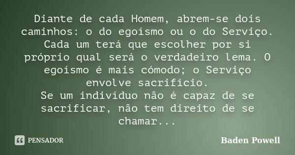 Diante De Cada Homem Abrem Se Dois Baden Powell