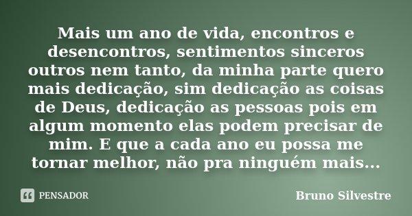 Mais Um Ano De Vida Encontros E Bruno Silvestre