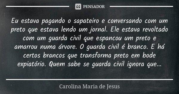 Frases Carolina De Jesus Frases E Mensagens Em Imagens Hd