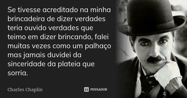 Se Tivesse Acreditado Na Minha Charles Chaplin