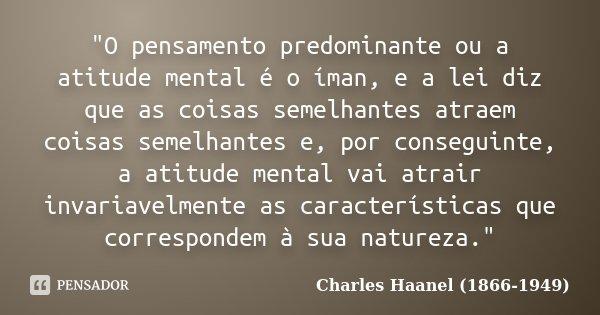 O Pensamento Predominante Ou A Charles Haanel 1866 1949