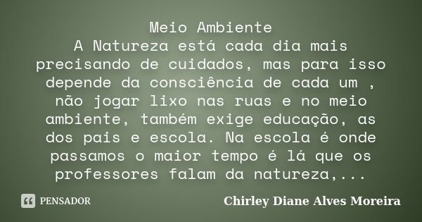 Meio Ambiente A Natureza Está Cada Dia Chirley Diane Alves Moreira