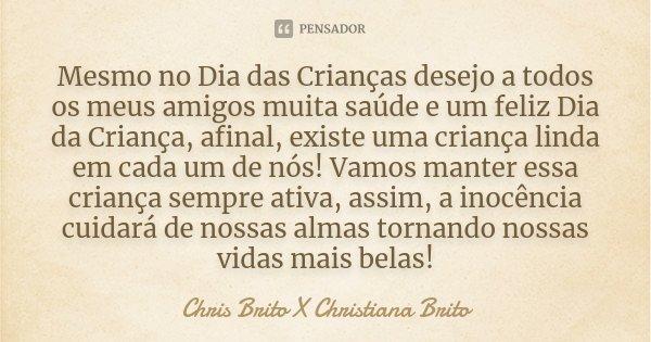 Mesmo No Dia Das Crianças Desejo A Chris Brito X Christiana