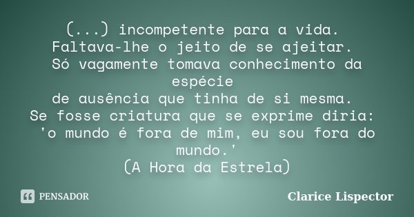 Image result for clarice lispector hora da estrela frases