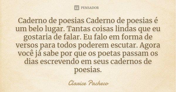 Caderno De Poesias Caderno De Poesias é Clarice Pacheco