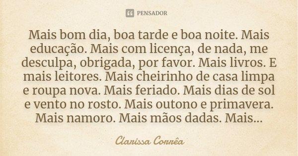 Mais Bom Dia Boa Tarde E Boa Noite Clarissa Corrêa