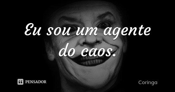 Frases Do Coringa Pensador Para Facebook: Coringa: Eu Sou Um Agente Do Caos