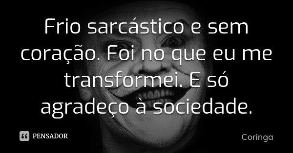 Frases Do Coringa Pensador Para Facebook: Coringa: Frio Sarcástico E Sem Coração. Foi No