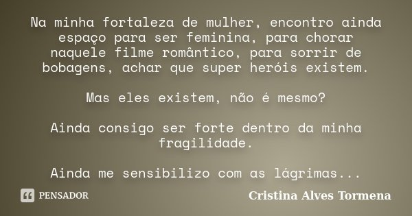 Na Minha Fortaleza De Mulher Encontro Cristina Alves Tormena