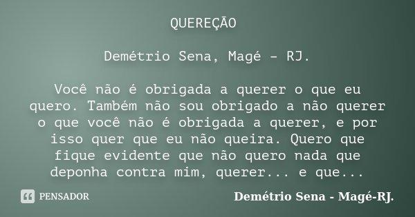Quereção Demétrio Sena Magé Rj Demétrio Sena Magé Rj