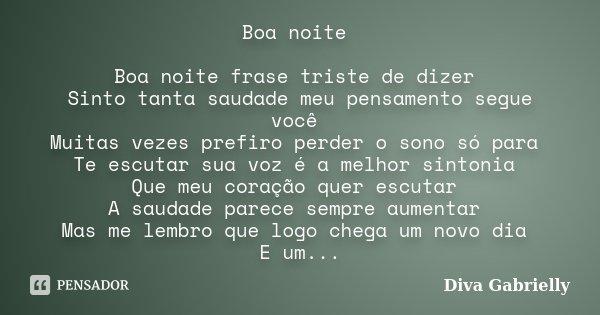 Frases Fofas De Boa Noite: Boa Noite Boa Noite Frase Triste De... Diva Gabrielly