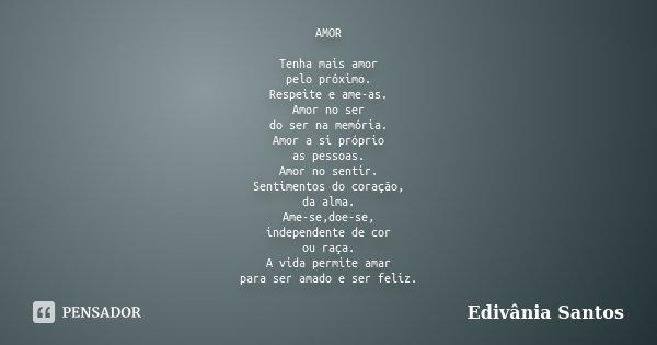 Amor Tenha Mais Amor Pelo Próximo Edivânia Santos