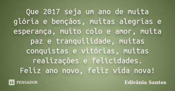 Que 2017 Seja Um Ano De Muita Glória E Edivânia Santos