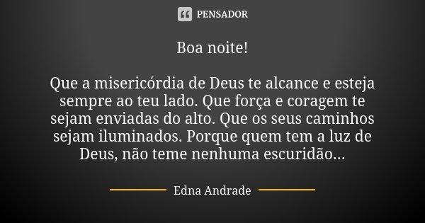 Boa Noite Que A Misericórdia De Deus Edna Andrade
