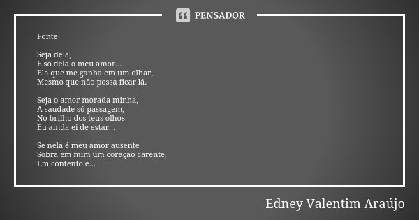 82cd1a25efe Edney Valentim Araújo  Fonte Seja dela