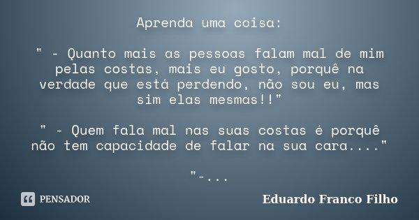 Aprenda Uma Coisa Quanto Mais Eduardo Franco Filho