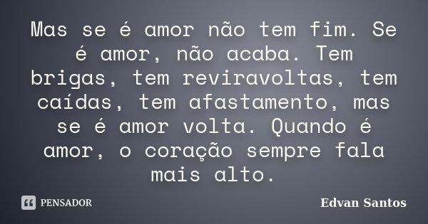 Mas Se é Amor Não Tem Fim Se é Amor Edvan Santos