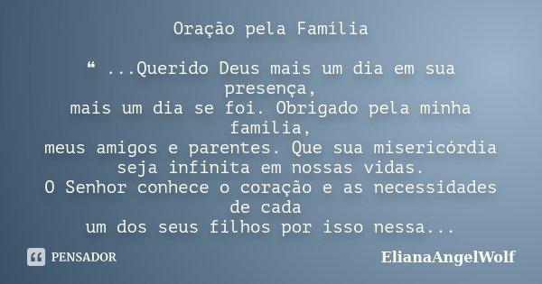 Oração Pela Família ...Querido... ElianaangelWolf