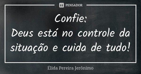 Confie Deus Está No Controle Da élida Pereira Jerônimo
