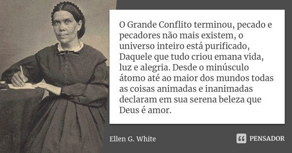 O Grande Conflito Terminou Pecado E Ellen G White