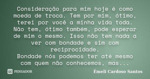 Consideração Para Mim Hoje é Como émeli Cardoso Santos