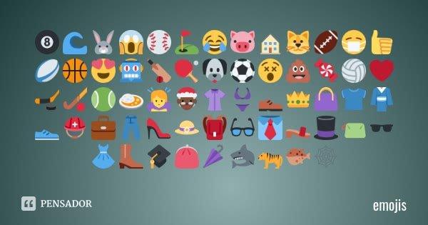 🎱🌊🐰😱⚾️⛳️😂🐷🏠🐱🏈😷👍🏉🏀😍🤖🏏🏓🐶⚽️😵💩🍬🏐❤️🏒🏑🎾🍛🙇♀️🤶🏿👚👙👞👑👜👕👘👟⛑💼👖👠👒🎒👓👔👡🎩👝🕶👗👢🎓👛🌂🦈🐅🐡🕸... Frase de Emojis.