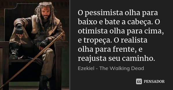 ezekiel_the_walking_o_pessimista_olha_para_baixo_e_bate_lzvjyr4.jpg