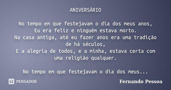 Aniversário No Tempo Em Que Festejavam Fernando Pessoa