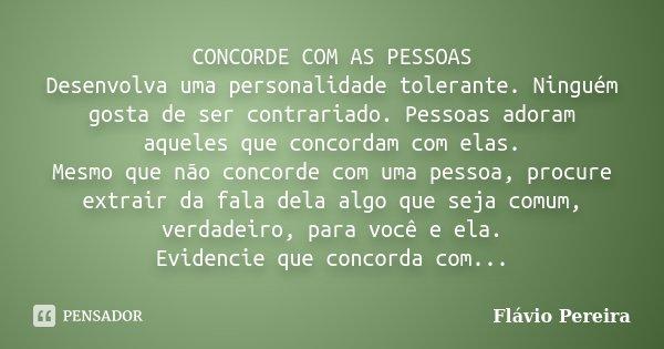 Diga As Pessoas Enquanto Elas São Importantes: CONCORDE COM AS PESSOAS Desenvolva Uma... Flávio Pereira